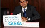 El Agua es de CASA no de CAASA: @mauricioags2016